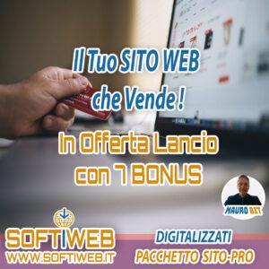 SITO CHE VENDE - Digitalizzati - Pacchetto Sito PRO - OFFERTA SUPER CON 7 BONUS