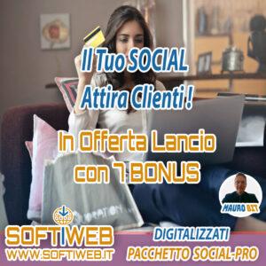 SOCIAL ATTIRA CLIENTI - Digitalizzati - Pacchetto Total PRO - OFFERTA SUPER CON 7 BONUS