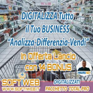 DIGITALIZZA TUTTO - Digitalizzati - Pacchetto Total PRO - OFFERTA SUPER CON 14 BONUS